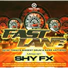 Fast Lane (Mixed By Shy Fx)