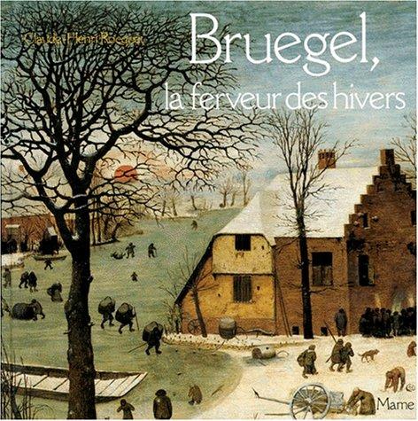 Bruegel, la ferveur des hivers