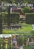 Mein schöner Garten Edition Nr. 3/16 - Hecken & Sichtschutz