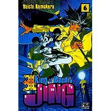 King of Bandit Jing, Tome 6 :