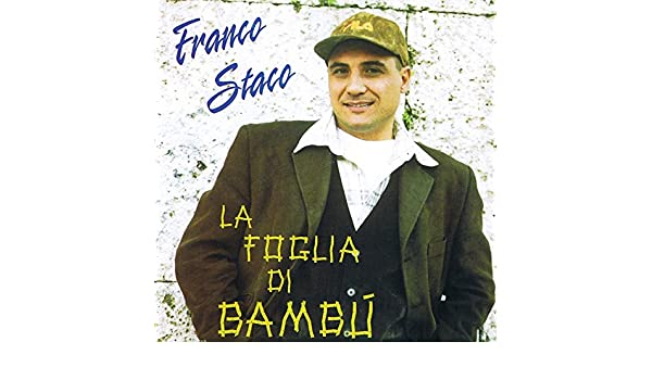 Foglia Di Bambu Remix.Avventura E Mare Di Franco Staco Su Amazon Music Amazon It