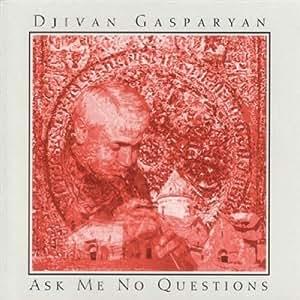 Ask Me No Questions [Import anglais]