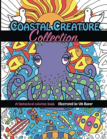 Coastal Creature Collection: A fantastical coloring book illustrated by VA Roper