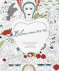 Blancanieves par Wilhelm & Jacob Grimm