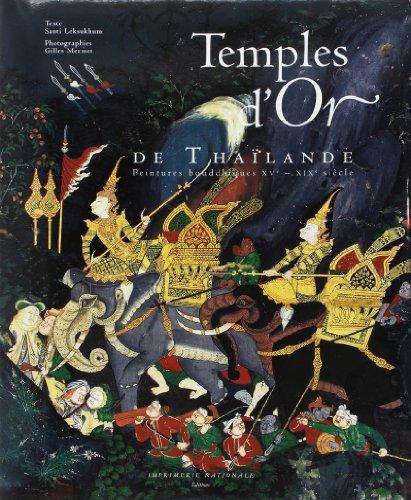 Temples d'Or de Thaïlande : Peintures bouddhiques XVe-XIXe siècle