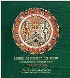 Scarica Libro L immagine tibetana del tempo il mandala di sabbie colorate di Kalachakra Acquario romano 9 giugno 11 luglio 1993 (PDF,EPUB,MOBI) Online Italiano Gratis
