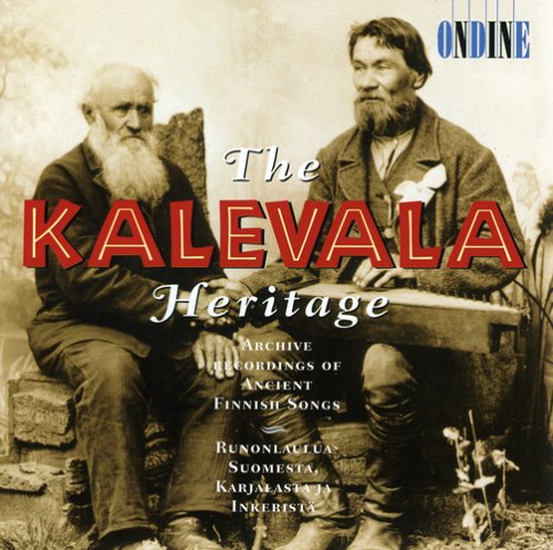 The Kalevala Heritage - Archive Recordings of Ancient Finnish Songs: Alle Infos bei Amazon