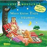 Lesemäuschen: Wenn kleine Tiere träumen ...: Mein erstes Buch zum Vorlesen und Entdecken mit großem Ausklappbild