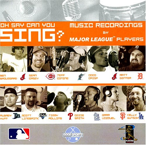 oh-say-can-you-sing-music-recordings-by-major-league-baseball-players-us-import
