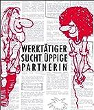Werktätiger sucht üppige Partnerin: Die Szene der 70er Jahre in ihren Kleinanzeigen