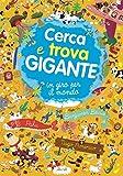 Scarica Libro Cerca e trova gigante In giro per il mondo (PDF,EPUB,MOBI) Online Italiano Gratis