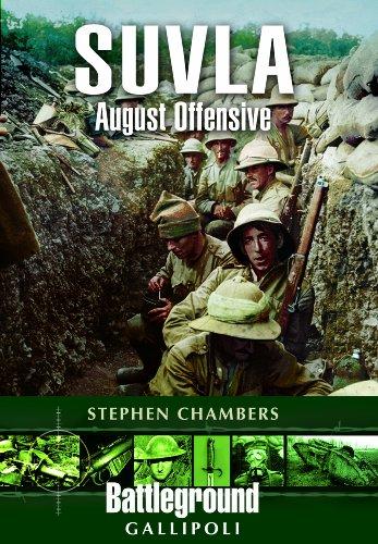 Suvla: August Offensive - Gallipoli (Battleground Europe)