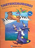 Tastenzauberei Klavierschule 2 (+CD) - Klaviernoten [Musiknoten]