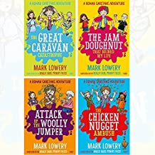 Roman Garstang Disasters Collection 4 Books Set By Mark Lowery (The Great Caravan Catastrophe, The Jam Doughnut That Ruined My Life, Attack of the Woolly Jumper, The Chicken Nugget Ambush)