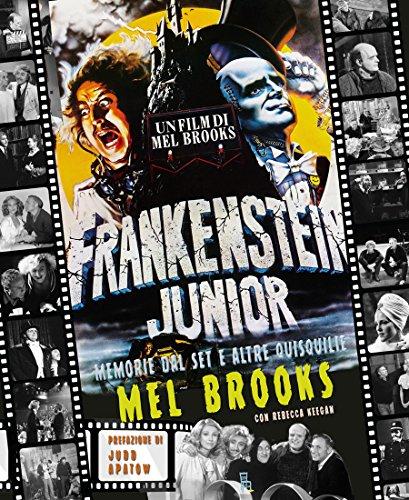 Frankenstein junior. Memorie dal set e altre quisquilie. Ediz. a colori: 1 Frankenstein junior. Memorie dal set e altre quisquilie. Ediz. a colori: 1 61YEmHnBb4L