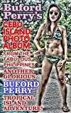 Buford Perry's CEBU ISLAND PHOTO ALBUM: From the Fabulous Philippines