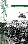Hollywood Propaganda par Alford