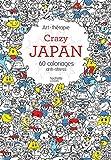 Telecharger Livres Crazy Japan (PDF,EPUB,MOBI) gratuits en Francaise