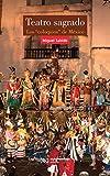 """Teatro sagrado: Los """"coloquios"""" de México (Artes)"""