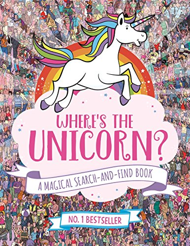 Where's the Unicorn?: A Magical ...