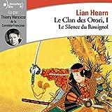 Le silence du rossignol - Le Clan des Otori 1 - Format Téléchargement Audio - 15,99 €