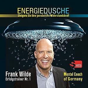 Energiedusche: Steigern Sie Ihre persönliche Widerstandskraft