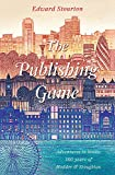 The Publishing Game: Adventures in Books: 150 Years of Hodder & Stoughton