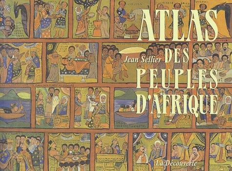 Atlas des peuples d'Afrique par Jean Sellier