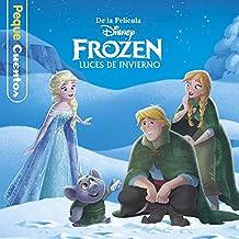 Frozen. Luces de invierno. Pequecuentos (Disney. Frozen)
