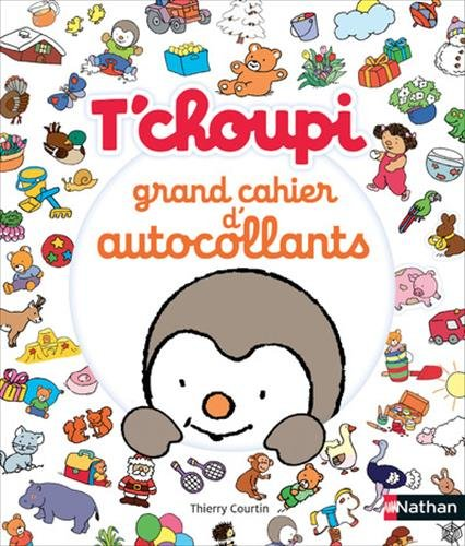 T'choupi : Grand cahier d'autocollants par From Nathan