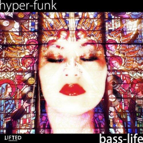Hyper-funk - Bass-life