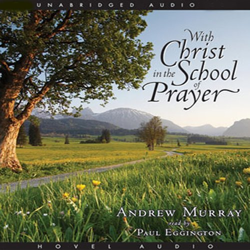 With Christ in the School of Prayer  Audiolibri