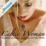 Celtic Woman - Traditional Irish Ballads, Soundtracks And Celtic Themes