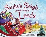 Santa's Sleigh is on its Way to Leeds