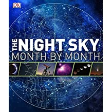 The Night Sky: Month by Month