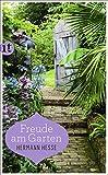 Freude am Garten: Betrachtungen, Gedichte und Fotografien (insel taschenbuch)