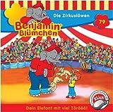 Benjamin Blümchen : Die Zirkuslöwen
