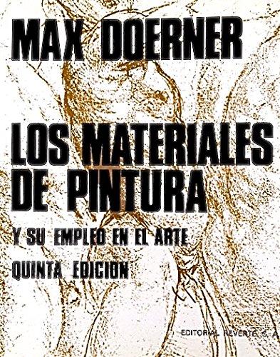 Los materiales de pintura y su empleo en arte por Max Doerner