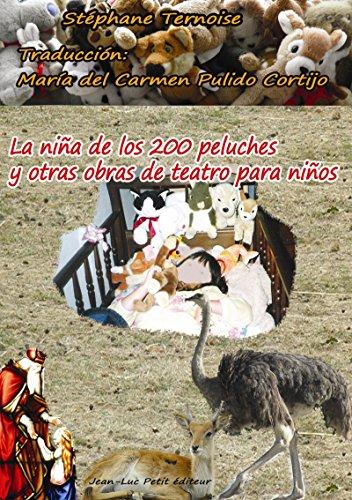 La niña de los 200 peluches y otras obras de teatro para niños (español) por Stéphane Ternoise