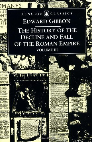 The History of the Decline and Fall of the Roman Empire, Vol. 3 by Edward Gibbon (1996-08-01)