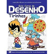 Guia Curso de Desenho - Tirinhas Ed.01 (Portuguese Edition)