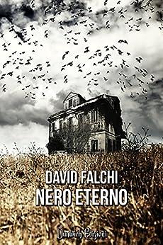 Nero Eterno di [Falchi, David]