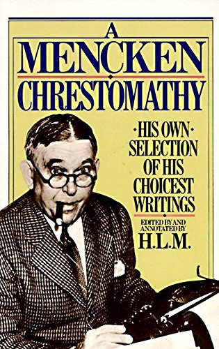 Mencken Chrestomathy por H. L. Mencken