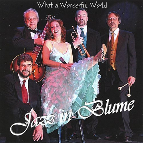 What a Wonderful World by Jazz in Blume