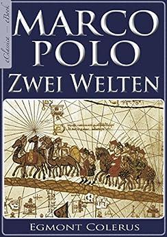 Marco Polo – Zwei Welten