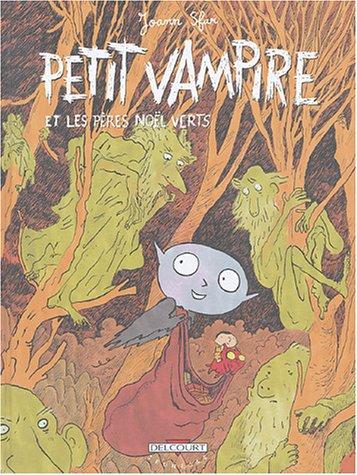 Petit Vampire, tome 6 : Petit Vampire et les Pères Noël verts