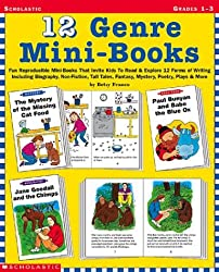 12 Genre Mini-Books: Fun Reproducible Mini-Books That Invite Kids To Read & Explore 12 Forms Of Writing Including Biography, Non-Fiction, Tall Tales, Fantasy, Mystery, Poetry, Plays & More