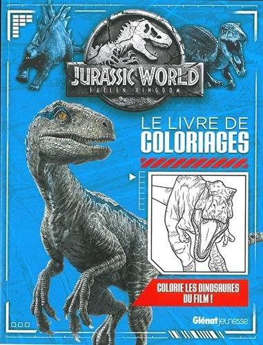 Jurassic World : Fallen Kingdom : Le livre de coloriages