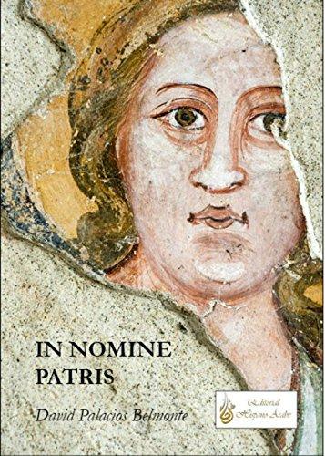 In Nomine Patris por David Palacios Belmonte