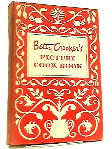 Betty Crockers Picture Cook Book
